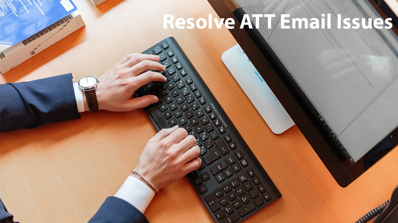 Resolve ATT Email Issues